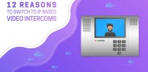 12-Reasons-to-switch-to-IP-based-video-intercoms